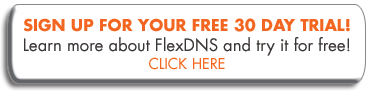 Sign up for your FREE Trial of FlexDNS